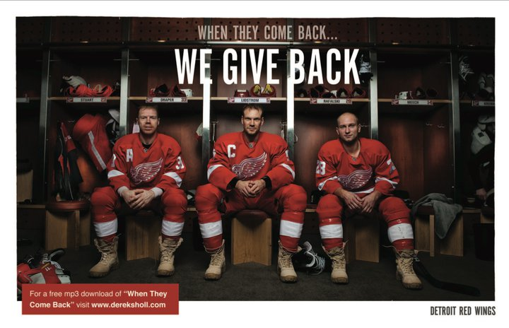 I appreciate the Red Wings' support of our military men and women overseas. I may not agree with the mission, but I do admire and support these men and women.